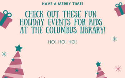 Holiday Fun for Children! at the Columbus Public Library